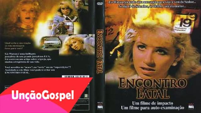Filme Gospel 2016 Encontro Fatal