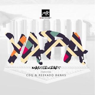 lyric video: masterkraft - Yapa ft. cdq and reekado banks