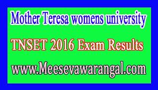 Mother Teresa womens university TNSET 2016 Exam Results