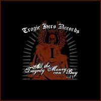 [2005] - All The Tragedy Money Can Buy (Vol. 1)