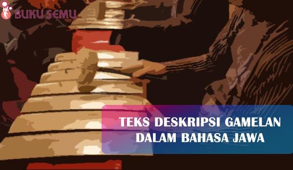 Teks Deskripsi Gamelan dalam Bahasa Jawa, bukusemu