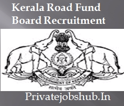 Kerala Road Fund Board Recruitment