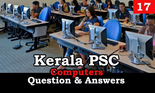 Kerala PSC Computers Question and Answers - 17