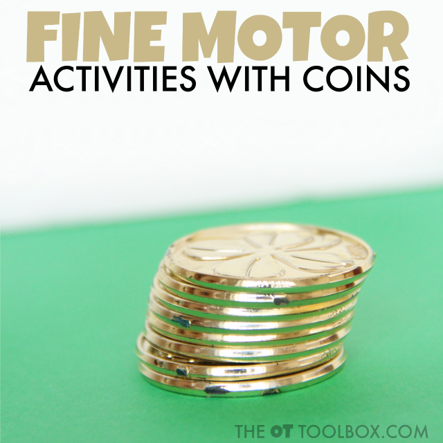 Use coins to work on fine motor skills like hand strength, precision, in-hand manipulation, dexterity, and more, the perfect fine motor activity that occupational therapists can use to promote fine motor skills and hand strength.