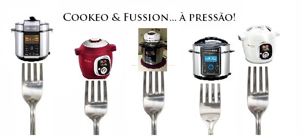Cookeo & Fussion... à Pressão!