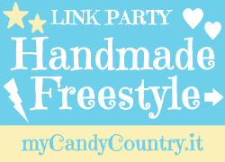 Handmade Freestyle Link Party - My Candy Country.it
