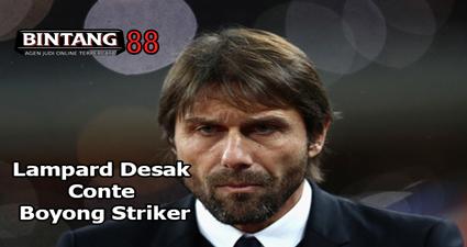 Lampard Desak Conte Boyong Striker