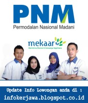Lowongan Kerja BUMN PT Permodalan Nasional Madani (PNM)