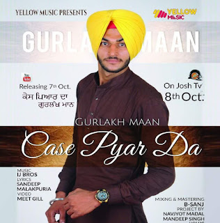Case Pyar Da Lyrics - Gurlakh Maan Song