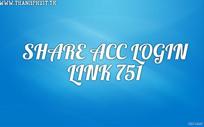 Tạo & Share 10 Acc Log 751
