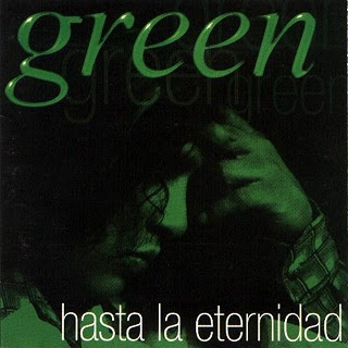 grupo green hasta la eternidad