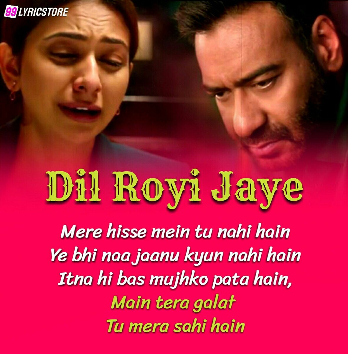 Dil Royi Jaye sad Hindi Song Sung by ARIJIT SINGH from movie De De Pyaar De