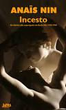 Incesto - Anais Nin em *Biografias Erótica*