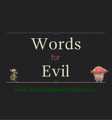 Words for Evil - PC (Download Completo em Torrent)