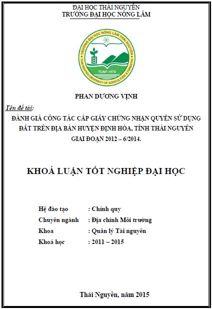 Đánh giá công tác cấp giấy chứng nhận quyền sử dụng đất trên địa bàn huyện Định Hóa tỉnh Thái Nguyên giai đoạn 2012 – 6/2014