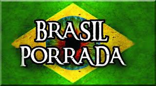 BRASIL PORRADA