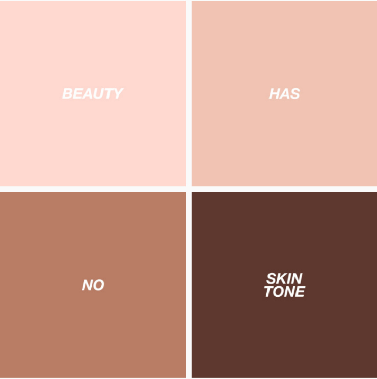 tumblr inspiration - beauty has no skin tone