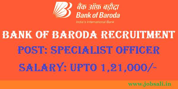 Bank of Baroda Recruitment – Specialist officers Apply online, Banking Career