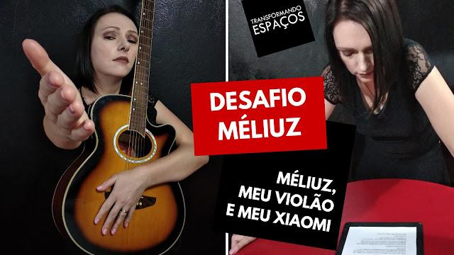 Paródia Méliuz (Meu Erro) & Meu Violão e Meu Xiaomi (Torradas e Café) | Desafio Méliuz