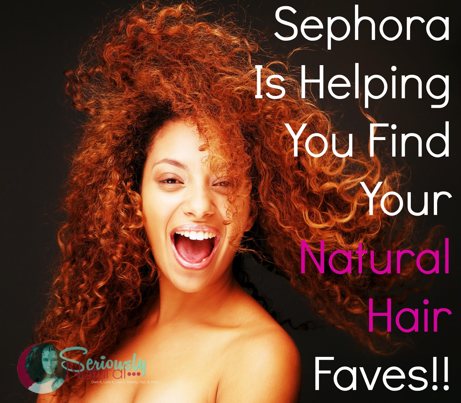 Sephora Is Helping You Find Your Natural Hair Faves!!