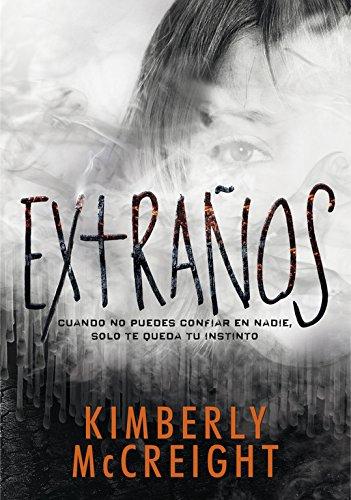 Portada en español del libro Extraños de Kimberly McCreight (The Outliers).