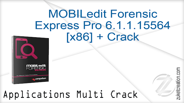 MOBILedit Forensic Express Pro 6.1.1.15564 [x86] + Crack   |  178 MB