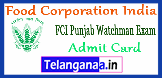 FCI Punjab Food Corporation India Watchman New Admit Card 2017