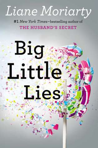 Exceptional Book Review: Big Little Lies, By Liane Moriarty. Idea