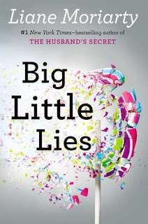 Book review: Big Little Lies, by Liane Moriarty.
