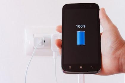8 Tips Cara Mengatasi Masalah Baterai Handphone Yang Tidak Mau Terisi Dengan Benar Ketika Di Cas