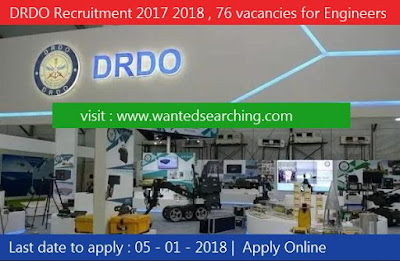 DRDO Recruitment 2017 2018 , 76 vacancies for Electronics & Comm. Engg/ Electronics Engg