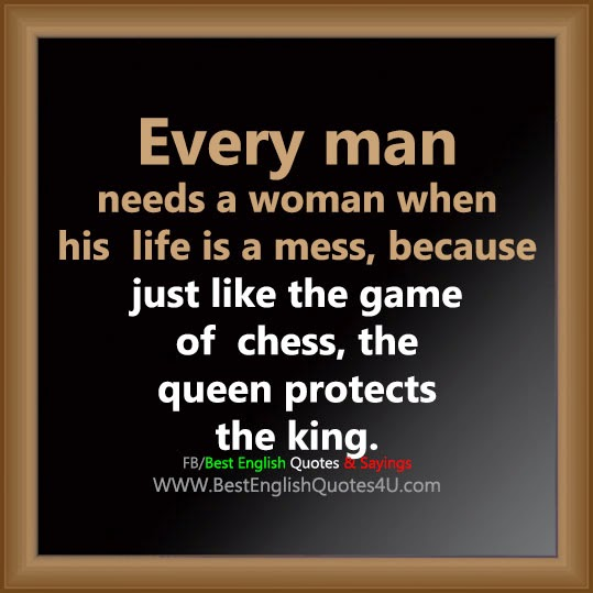 Every Woman Needs A Man Quotes: Every Man Needs A Woman When...