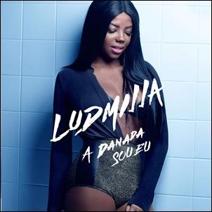 capa CD   Ludmilla   A Danada Sou Eu   Lançamento 2016