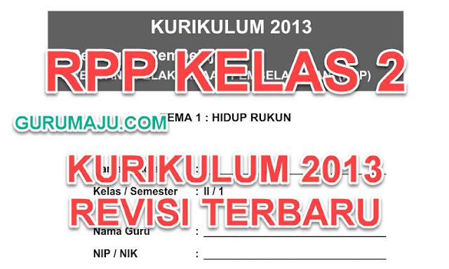 Download RPP SD / MI Kelas 2 Kurikulum 2013 Lengkap Revisi Terbaru