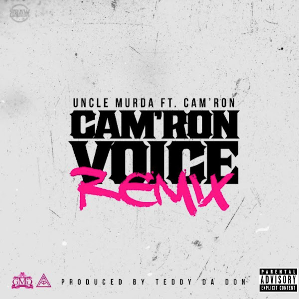 Uncle Murda - Cam'ron Voice (Remix) [feat. Cam'ron] - Single Cover