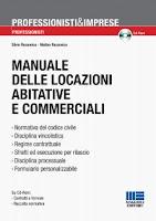 Manuale delle locazioni abitative e commerciali. Con CD-ROM
