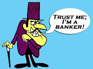 Bankers and politicians both have their hands in your pockets