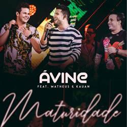 Baixar Música Maturidade - Avine Vinny com Matheus e Kauan Mp3