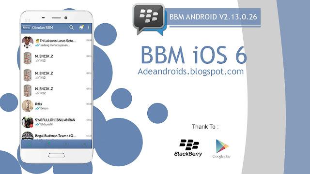 BBM MOD iOS 6 V2.13.0.26 - BBM For Android V2.13.0.26