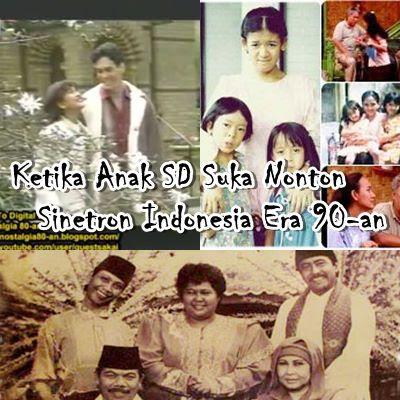 Ketika Anak SD Suka Nonton Sinetron Indonesia Era 90-an