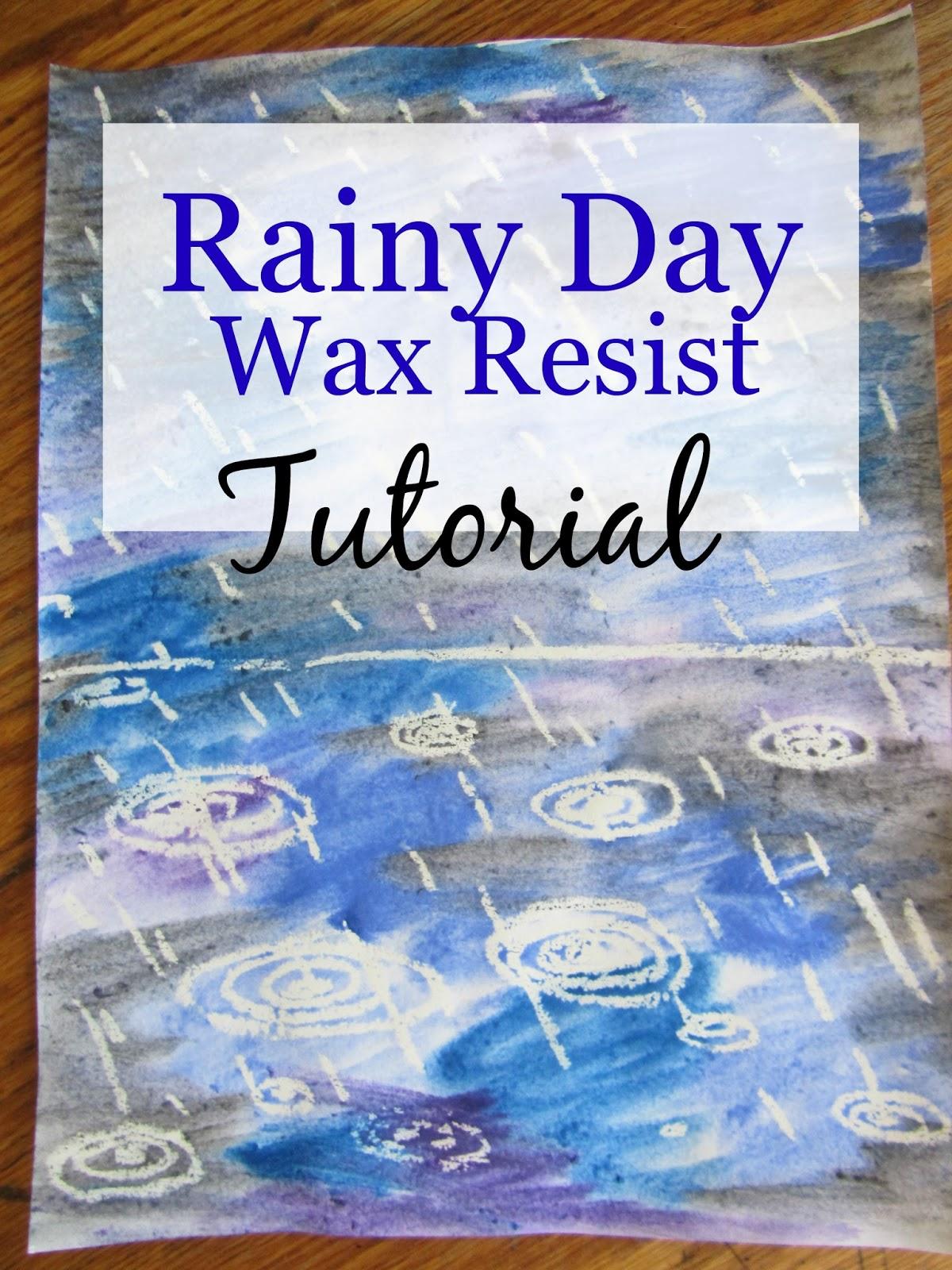 The Unlikely Homeschool Rainy Day Wax Resist Art Tutorial