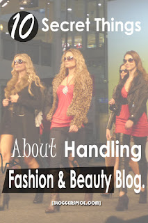 how to handle fashion and beauty Blog