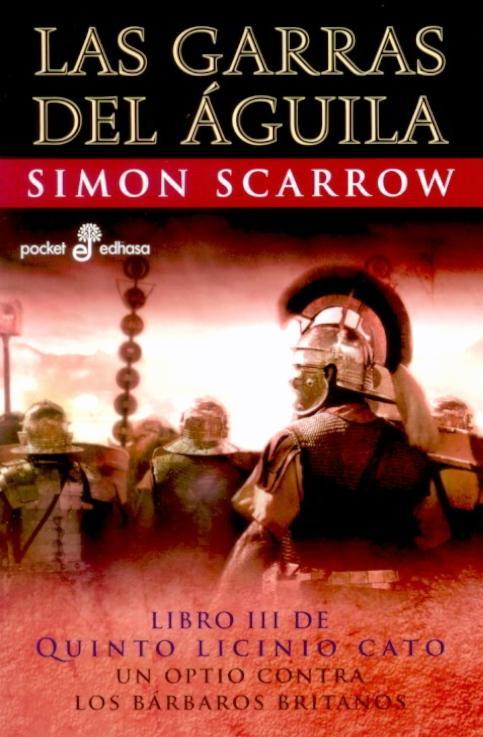 Las Garras del Águila – Simon Scarrow