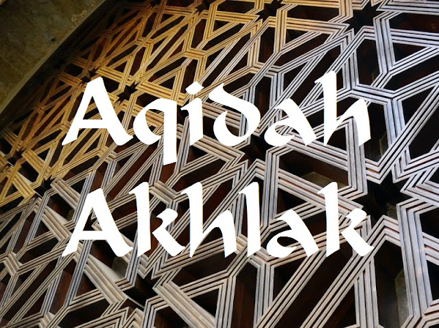 Hubungan Antara Aqidah dan Akhlak Dalam Islam