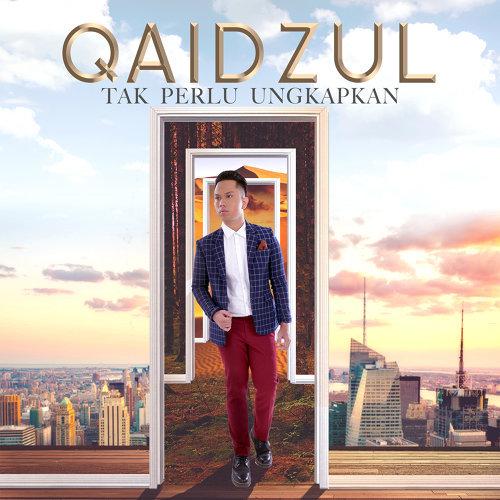 Lirik Lagu Qaidzul - Tak Perlu Ungkapkan