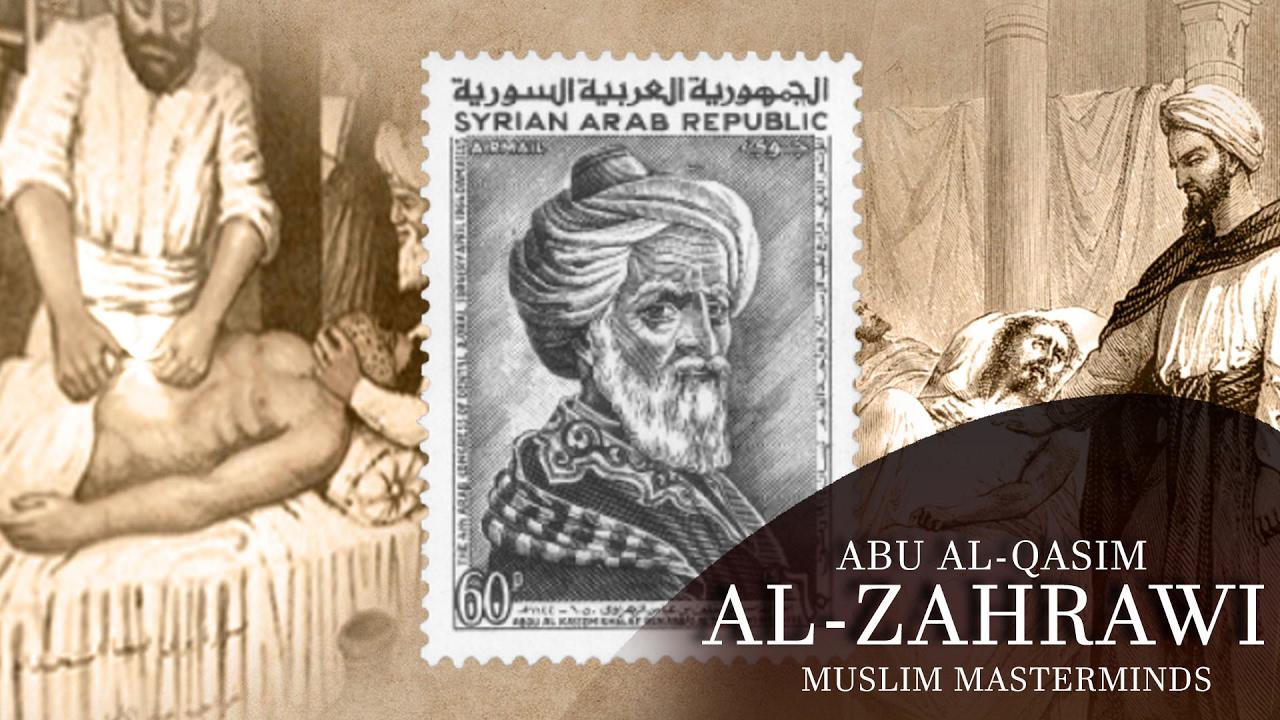"""Abu al-Qasim al-Zahrawi Dokter Muslim Penemu Alat Bedah dan """"Catgut"""""""