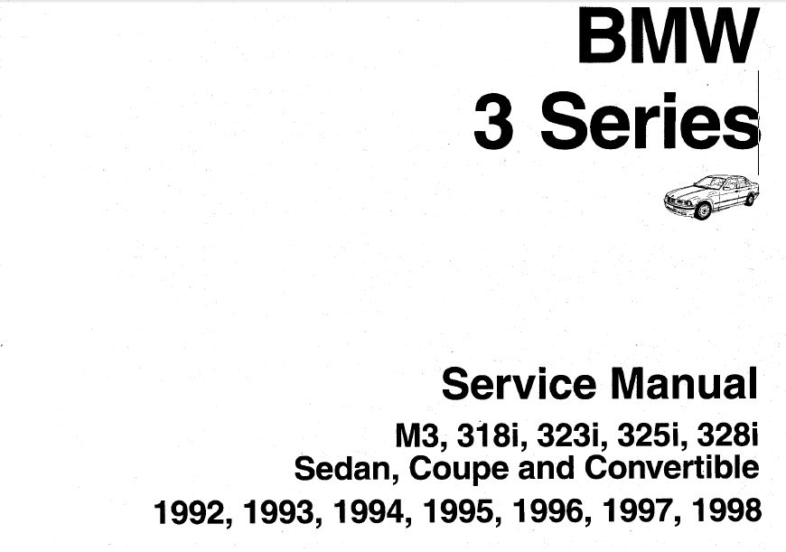 Bmw 3 Series E36 Service Manual M3 318i 323i 325i 328i