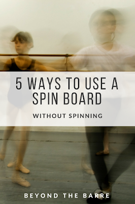 Spin Board, Turn board, Pirouettes, turning tips, dancers