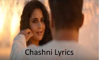 Chashni Song Bharat