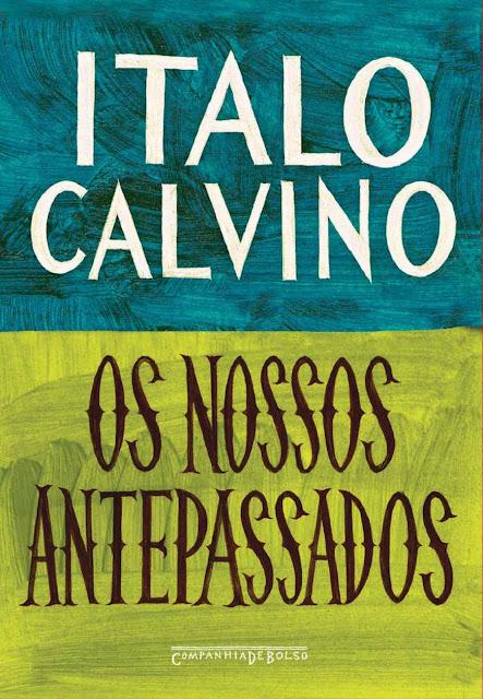 Os nossos antepassados - Italo Calvino
